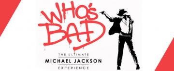 who's bad michael jackson experience