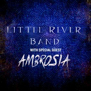 Little River Band and Ambrosia